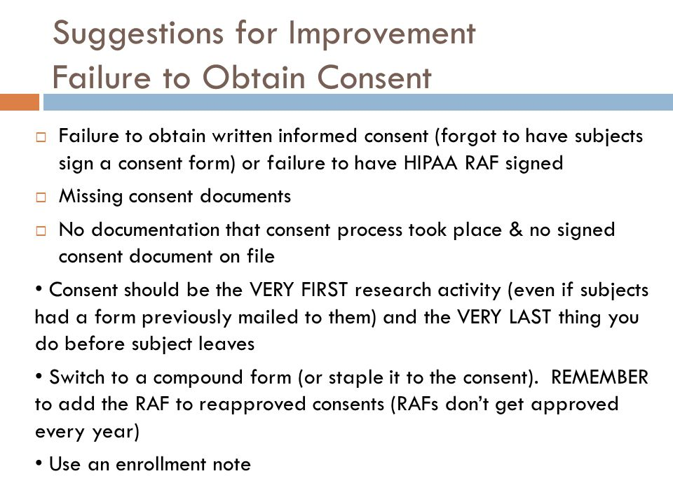 Suggestions for Improvement Failure to Obtain Consent