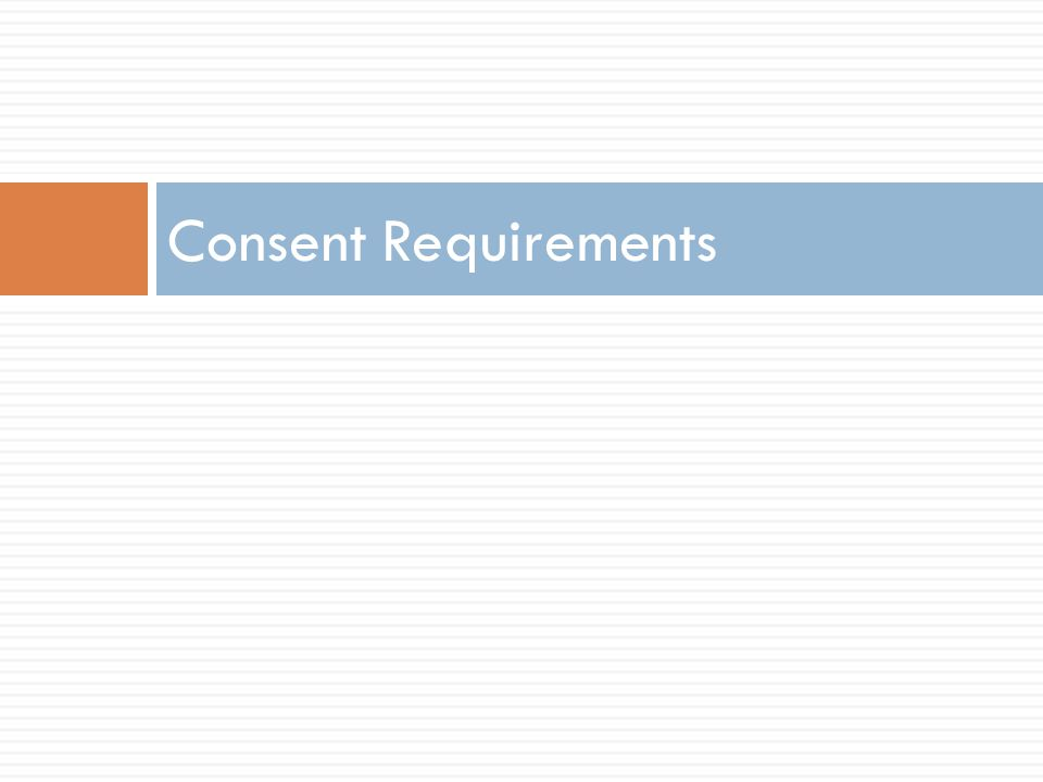 Consent Requirements