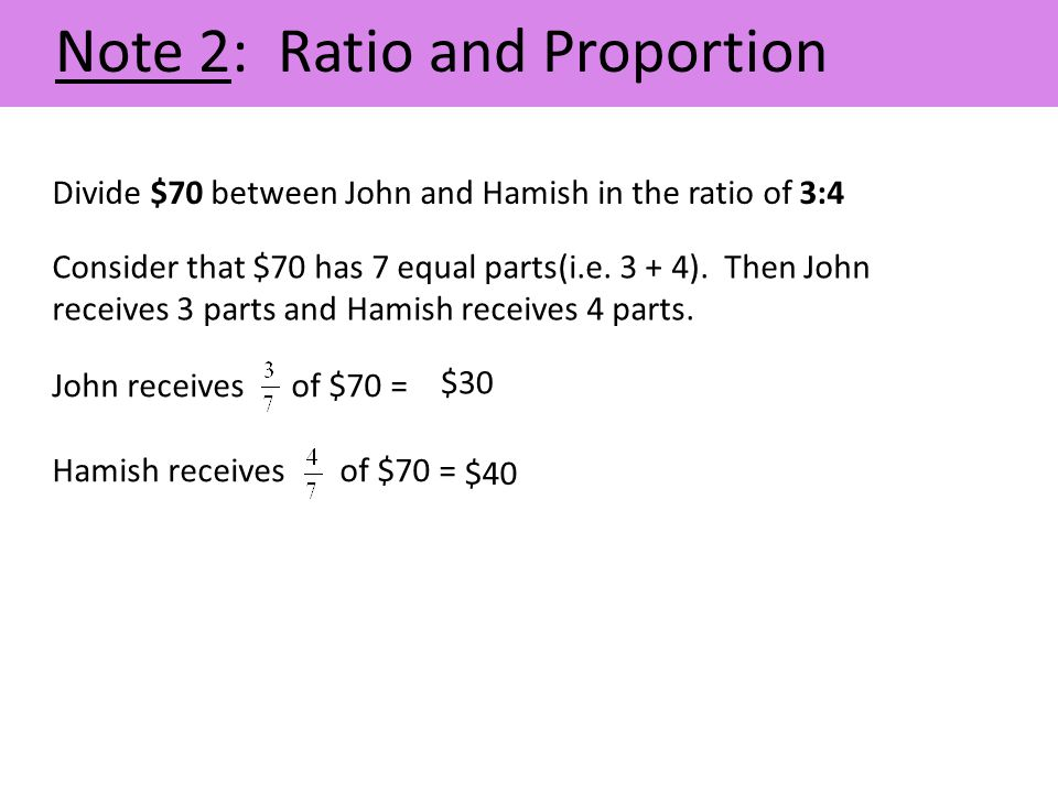 Note 2: Ratio and Proportion