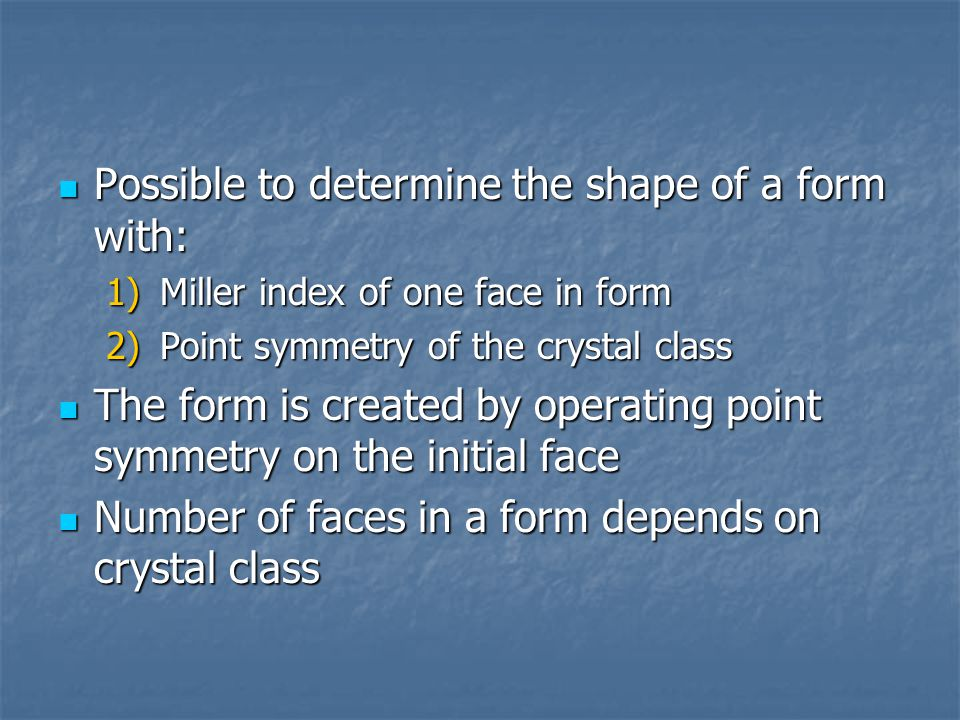 Possible to determine the shape of a form with: