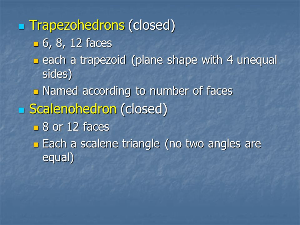 Trapezohedrons (closed)