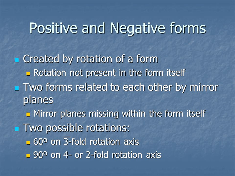 Positive and Negative forms