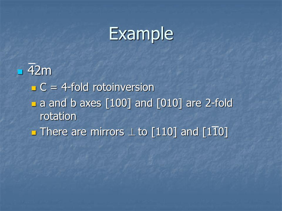 Example 42m C = 4-fold rotoinversion