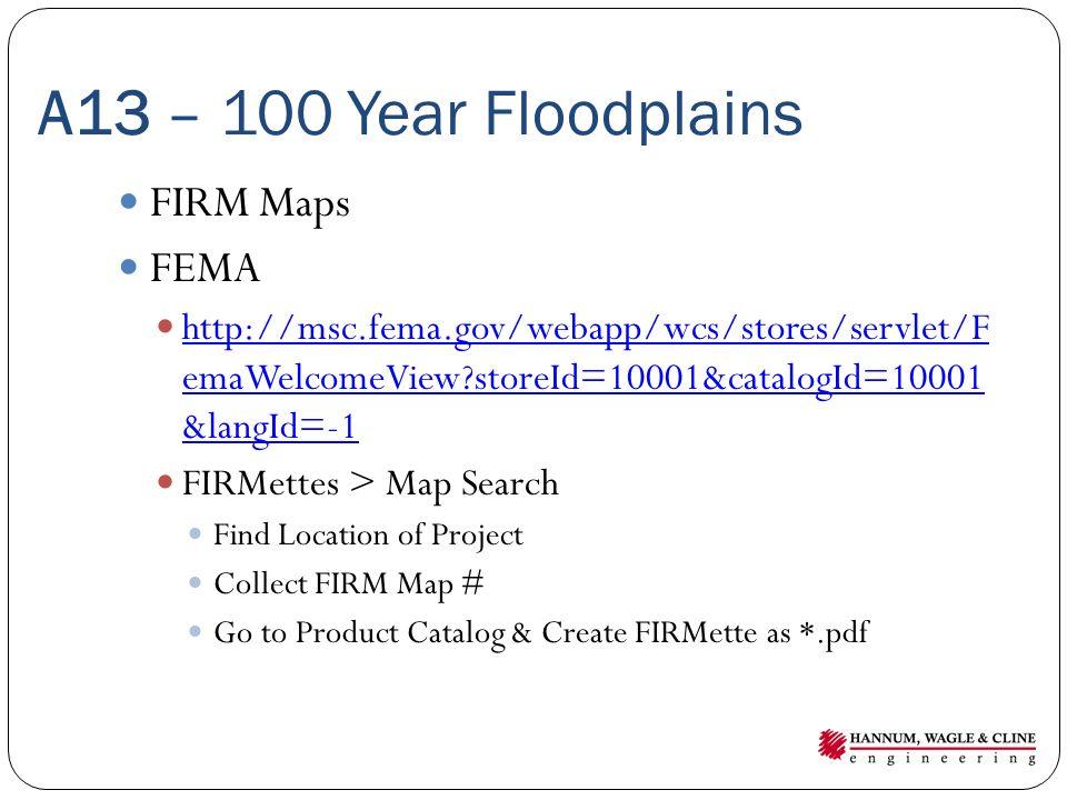 A13 – 100 Year Floodplains FIRM Maps FEMA