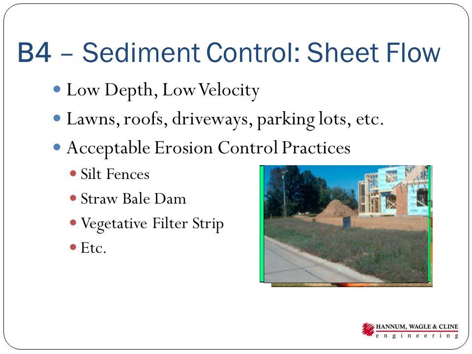 B4 – Sediment Control: Sheet Flow