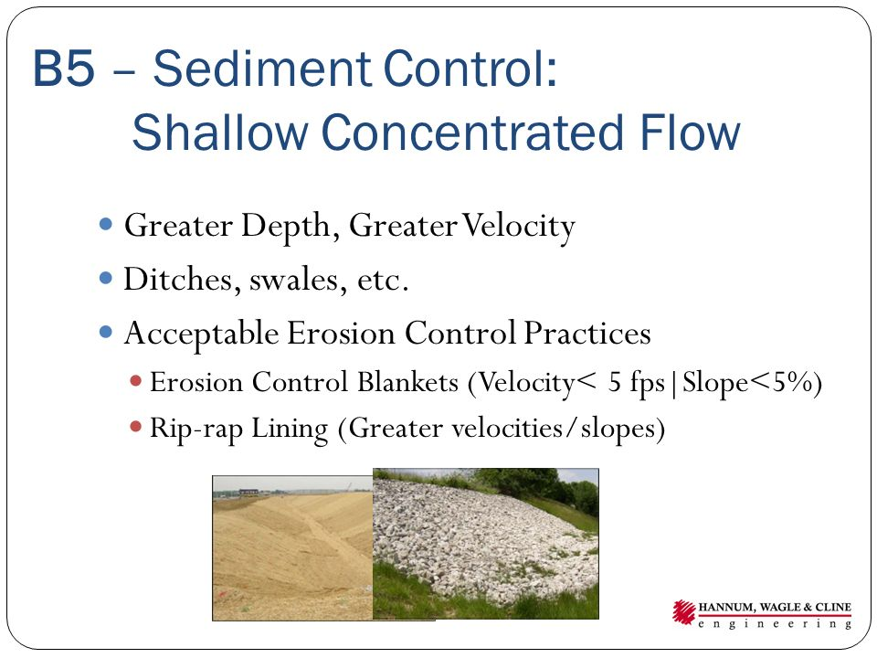 B5 – Sediment Control: Shallow Concentrated Flow
