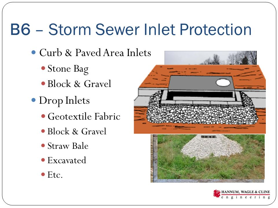 B6 – Storm Sewer Inlet Protection
