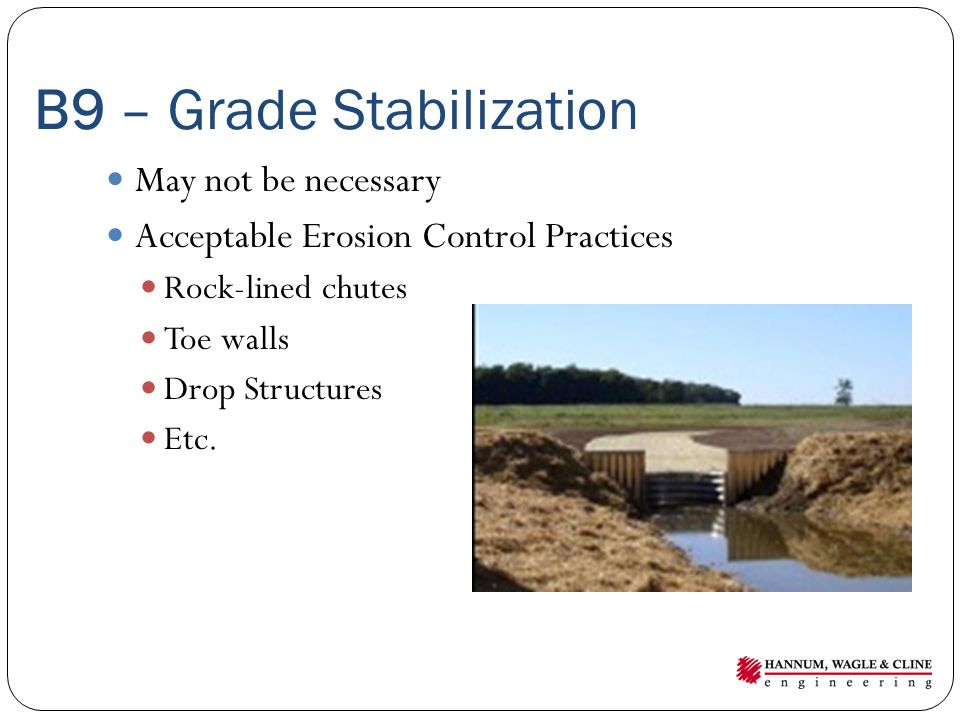 B9 – Grade Stabilization