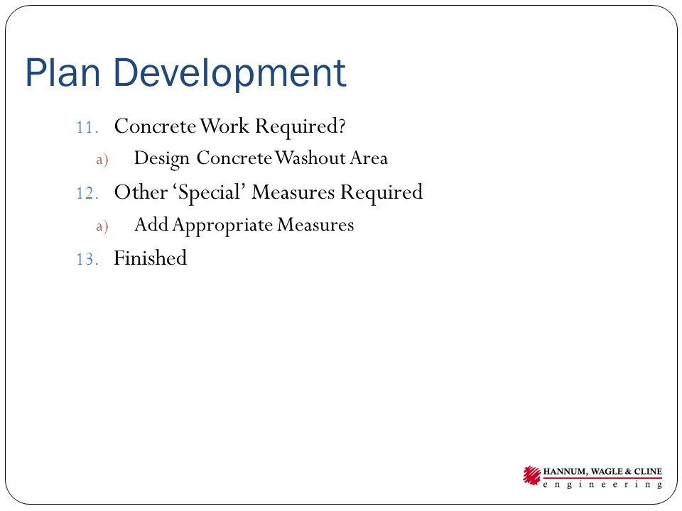 Plan Development Concrete Work Required