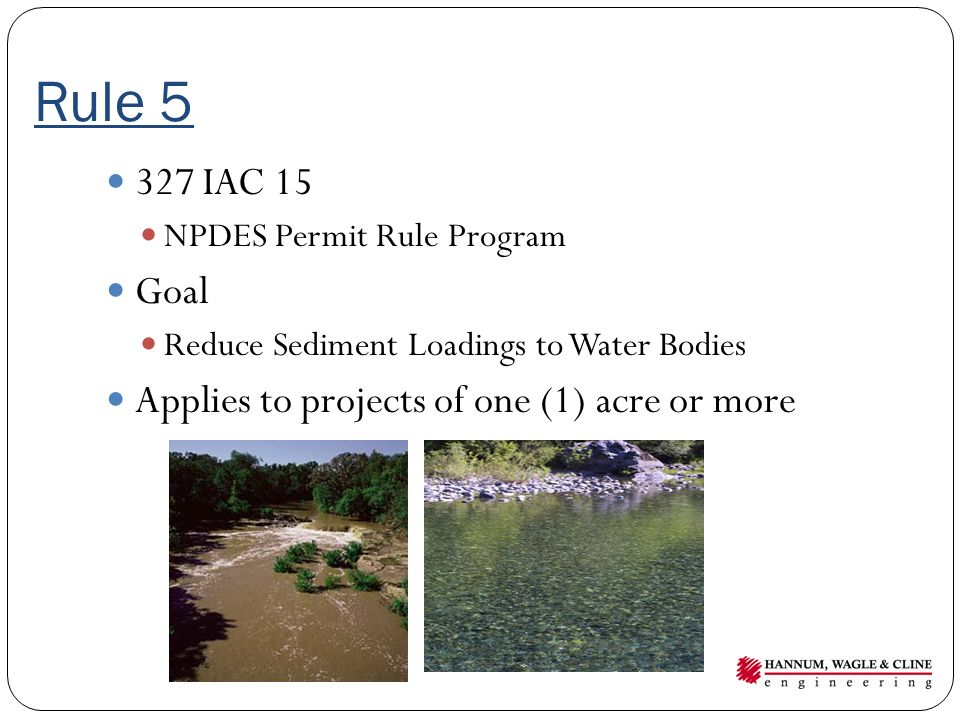 Rule 5 327 IAC 15 Goal Applies to projects of one (1) acre or more