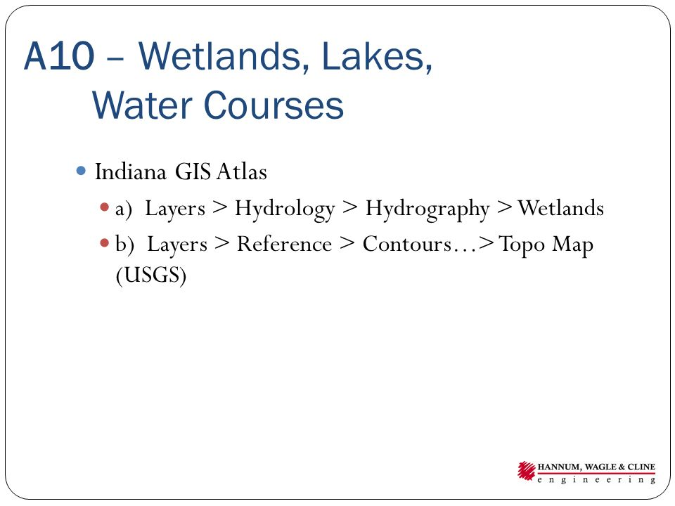 A10 – Wetlands, Lakes, Water Courses