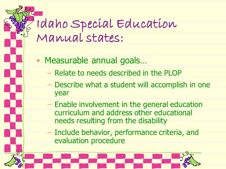 Idaho Special Education Manual states: