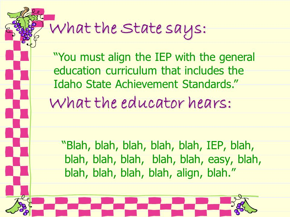 What the educator hears: