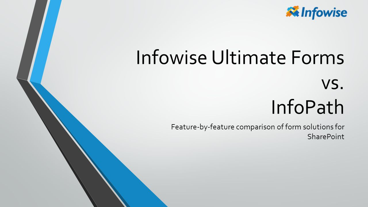 Infowise Ultimate Forms vs. InfoPath