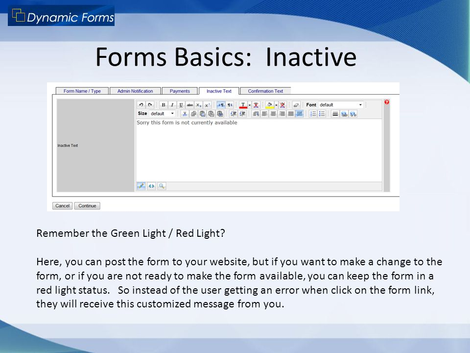 Forms Basics: Inactive