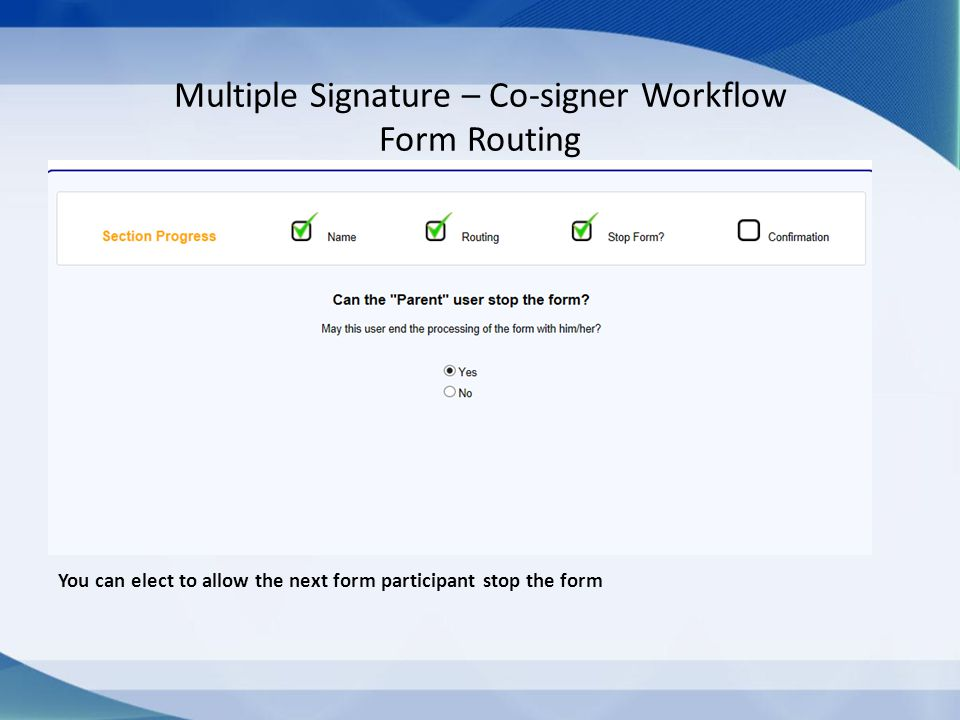 Multiple Signature – Co-signer Workflow Form Routing