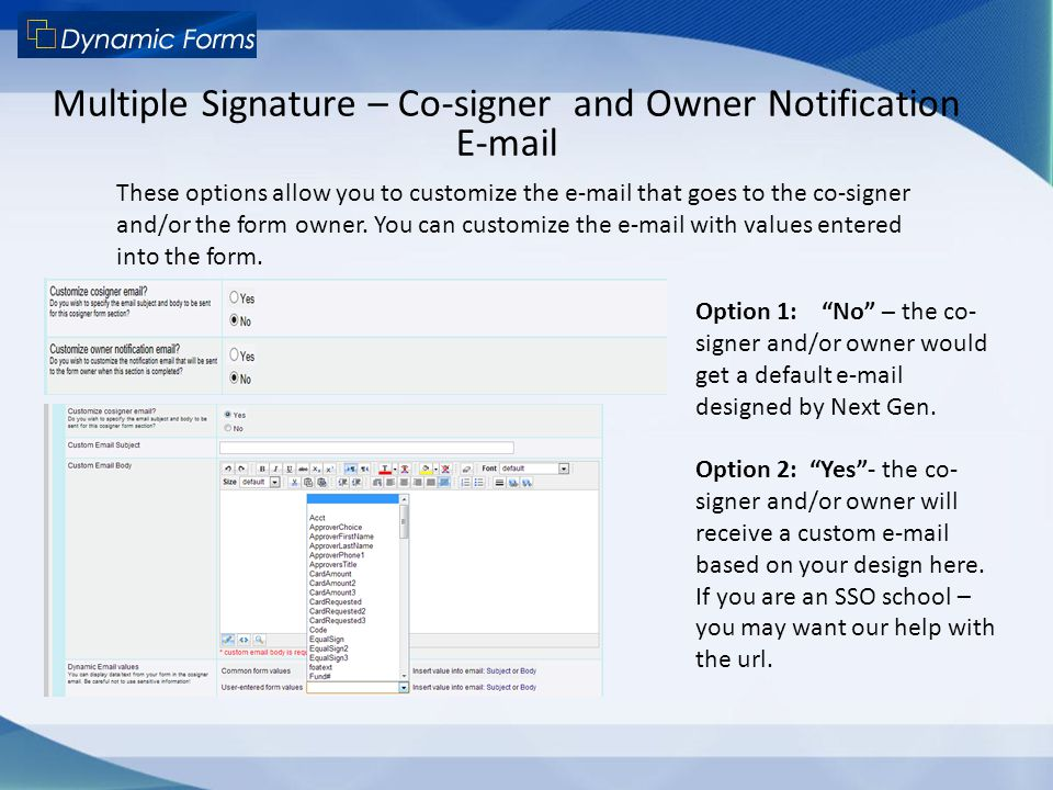 Multiple Signature – Co-signer and Owner Notification E-mail
