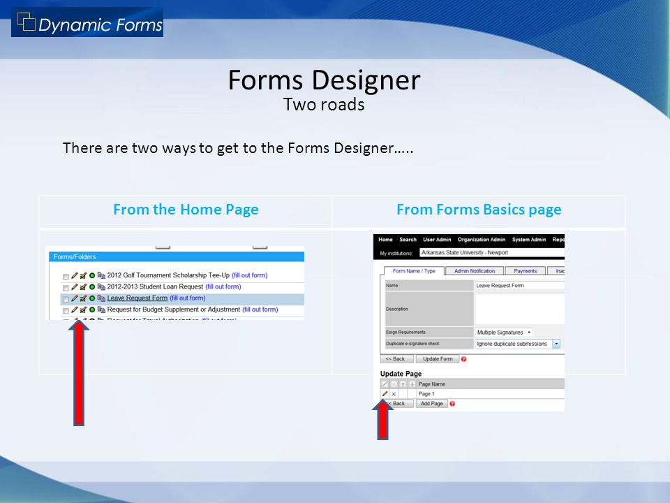 Forms Designer Two roads