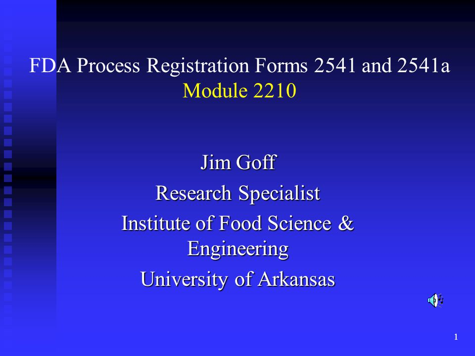 FDA Process Registration Forms 2541 and 2541a Module 2210