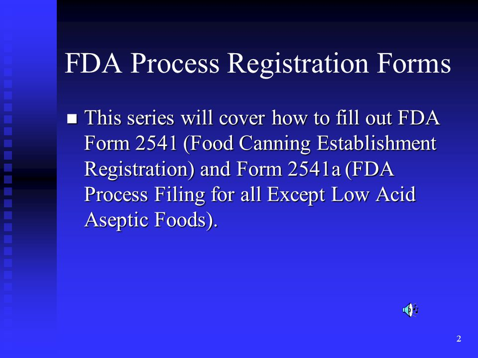 FDA Process Registration Forms