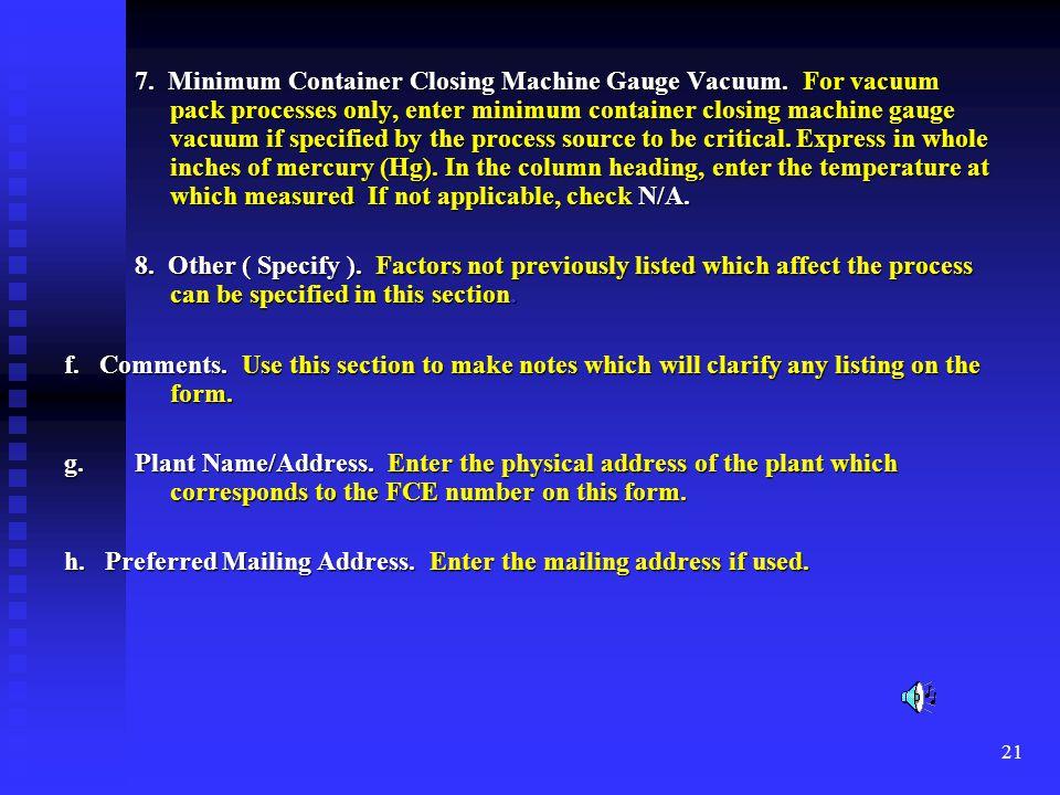 7. Minimum Container Closing Machine Gauge Vacuum. For vacuum