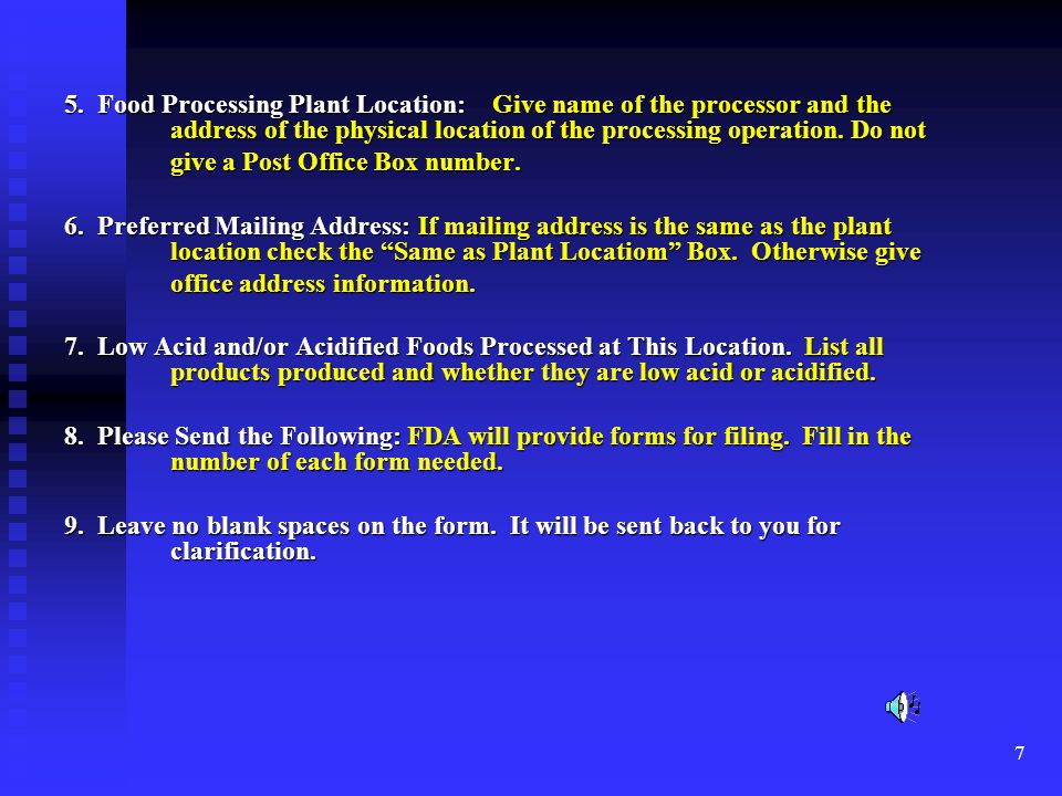 5. Food Processing Plant Location: Give name of the processor and the