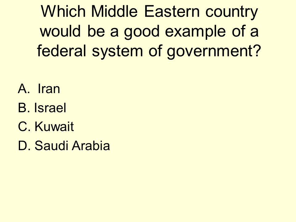 Which Middle Eastern country would be a good example of a federal system of government