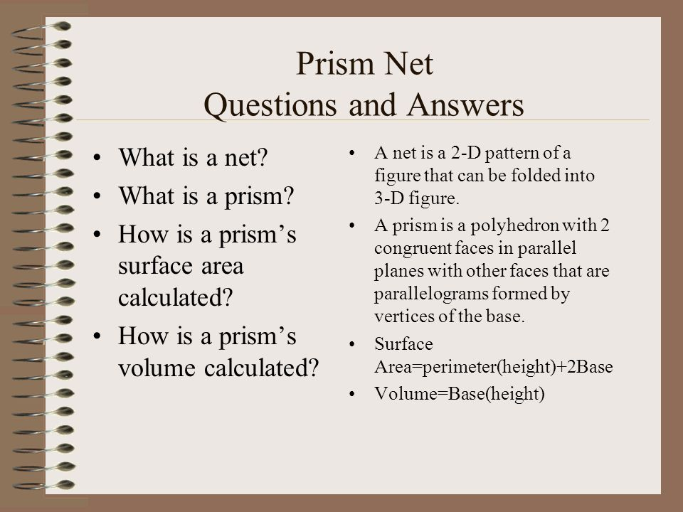 Prism Net Questions and Answers