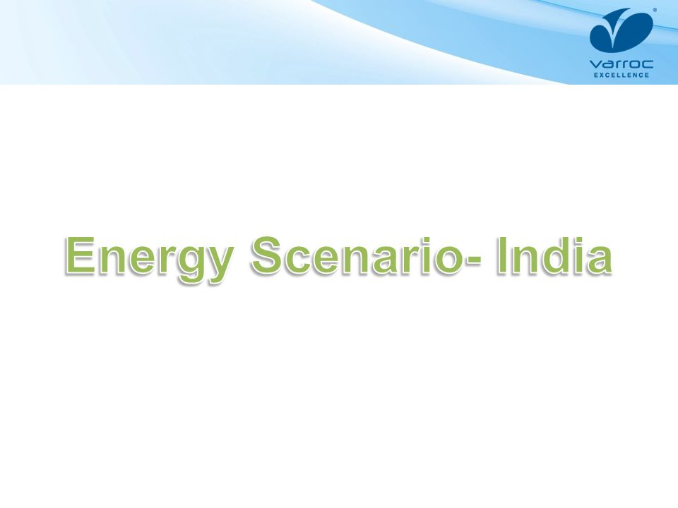 Energy Scenario- India