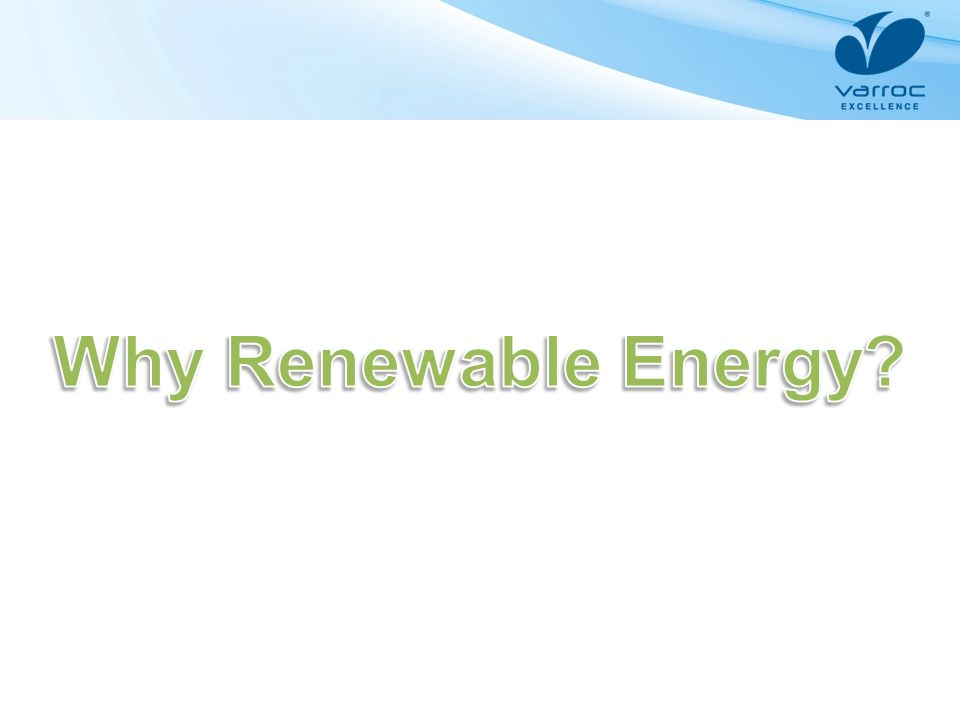 Why Renewable Energy