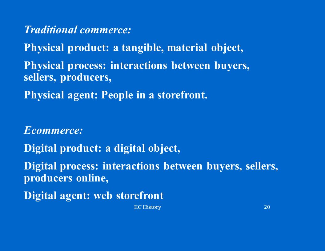 Traditional commerce: