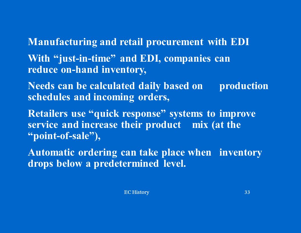 Manufacturing and retail procurement with EDI