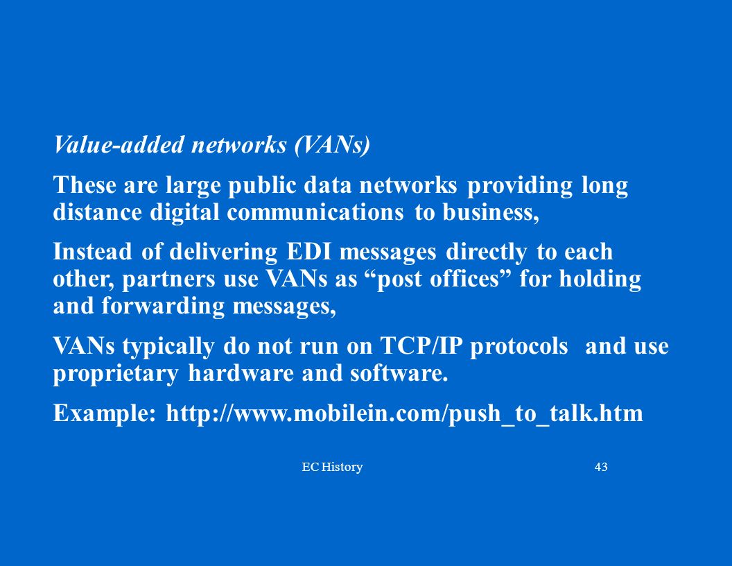 Value-added networks (VANs)