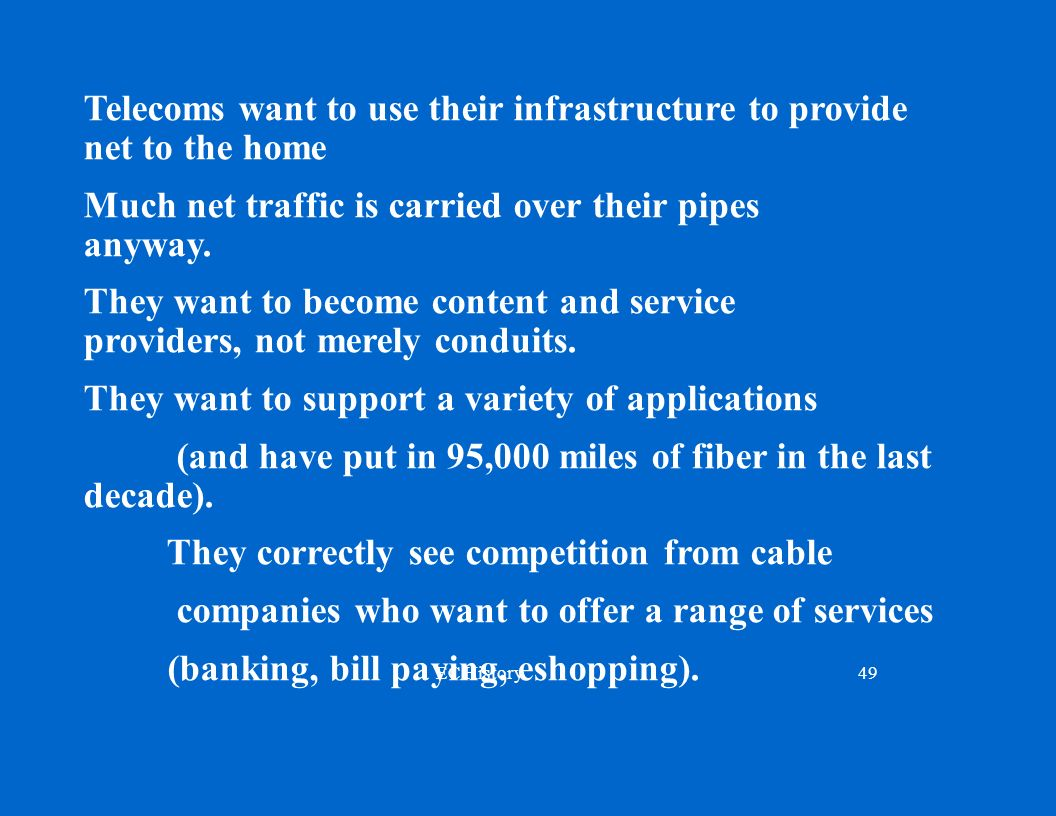 Telecoms want to use their infrastructure to provide net to the home