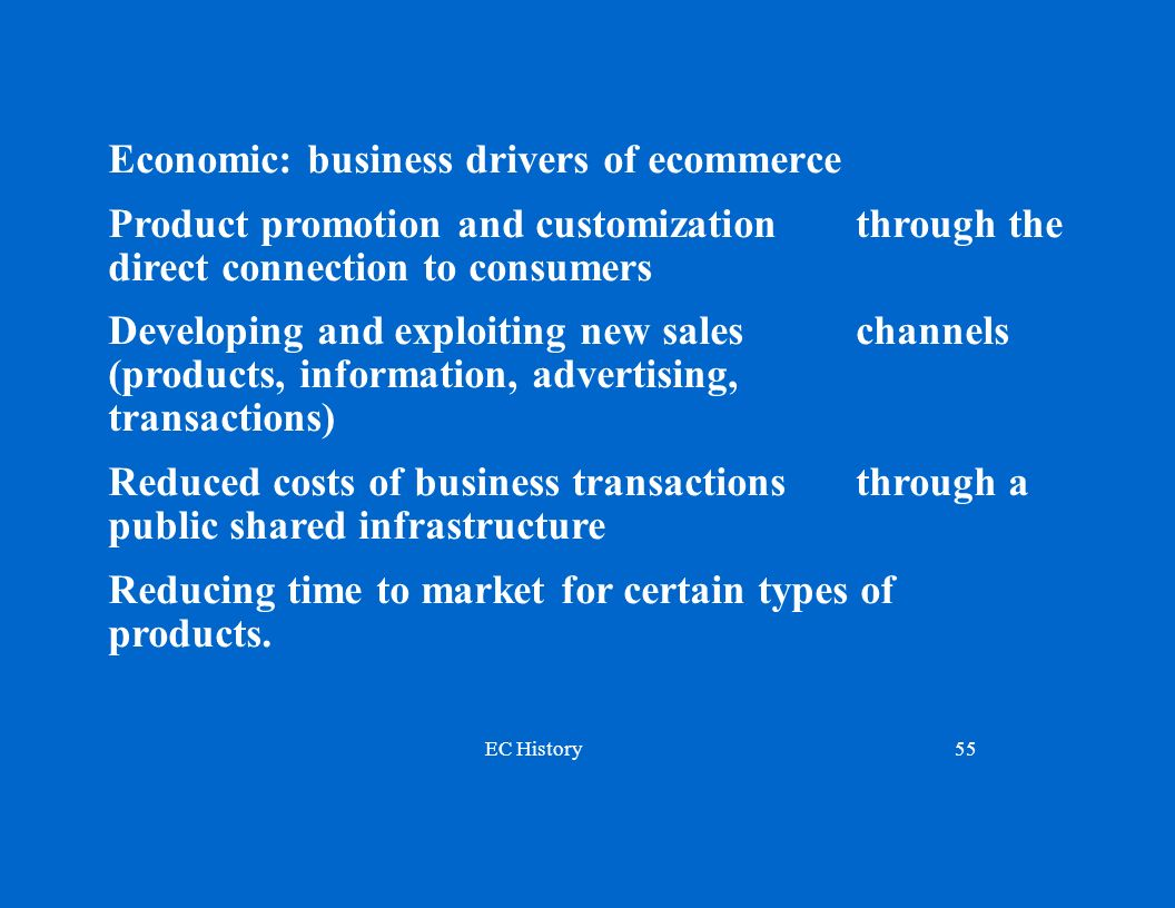 Economic: business drivers of ecommerce
