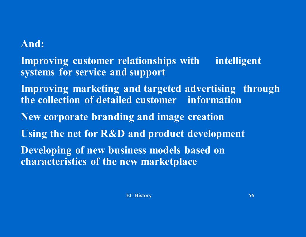And: Improving customer relationships with intelligent systems for service and support.