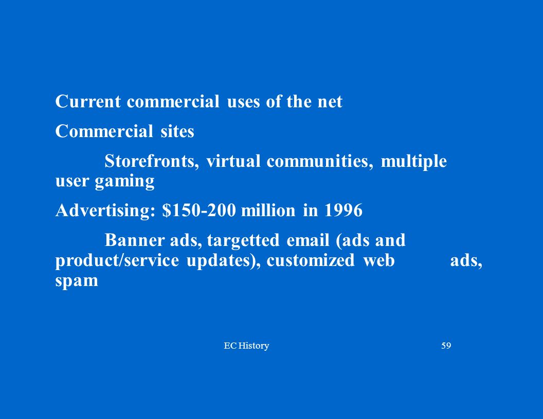Current commercial uses of the net