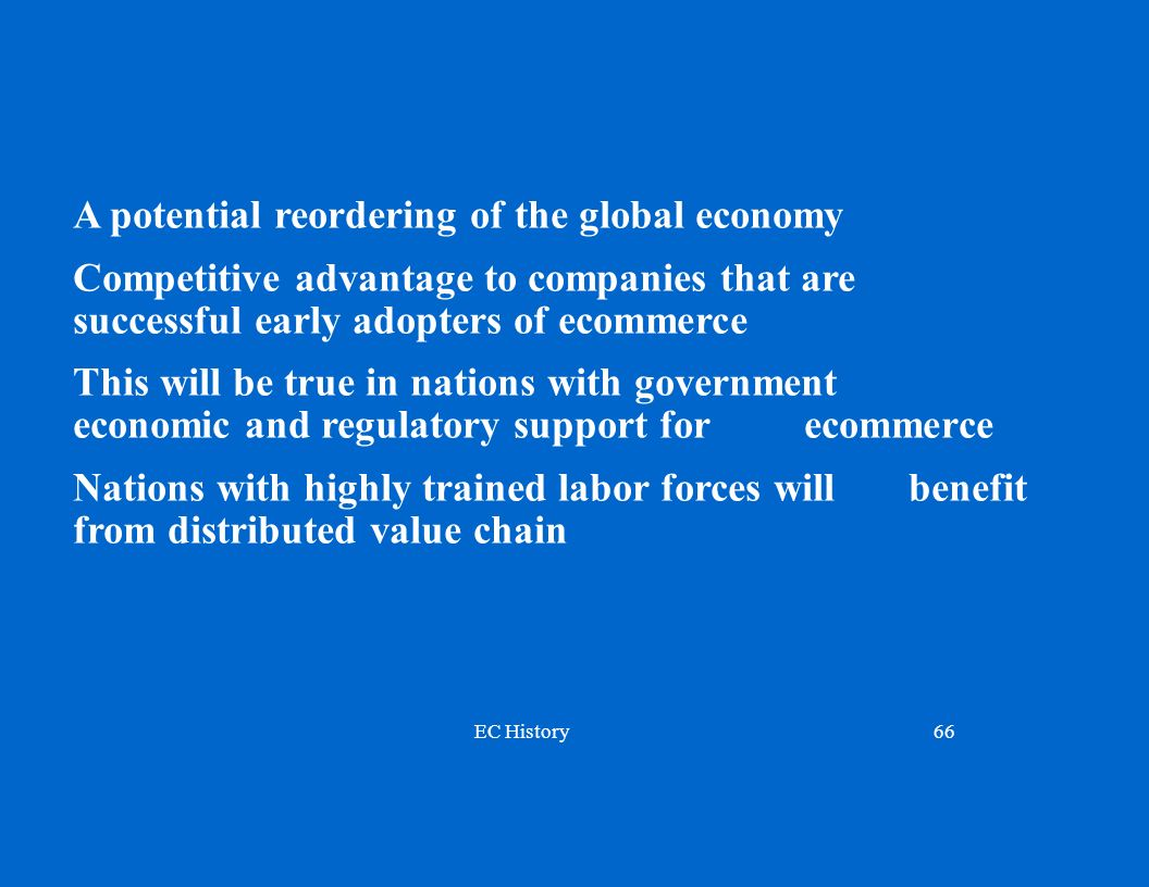 A potential reordering of the global economy