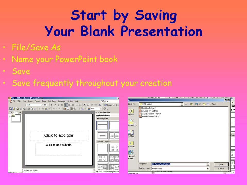 Start by Saving Your Blank Presentation