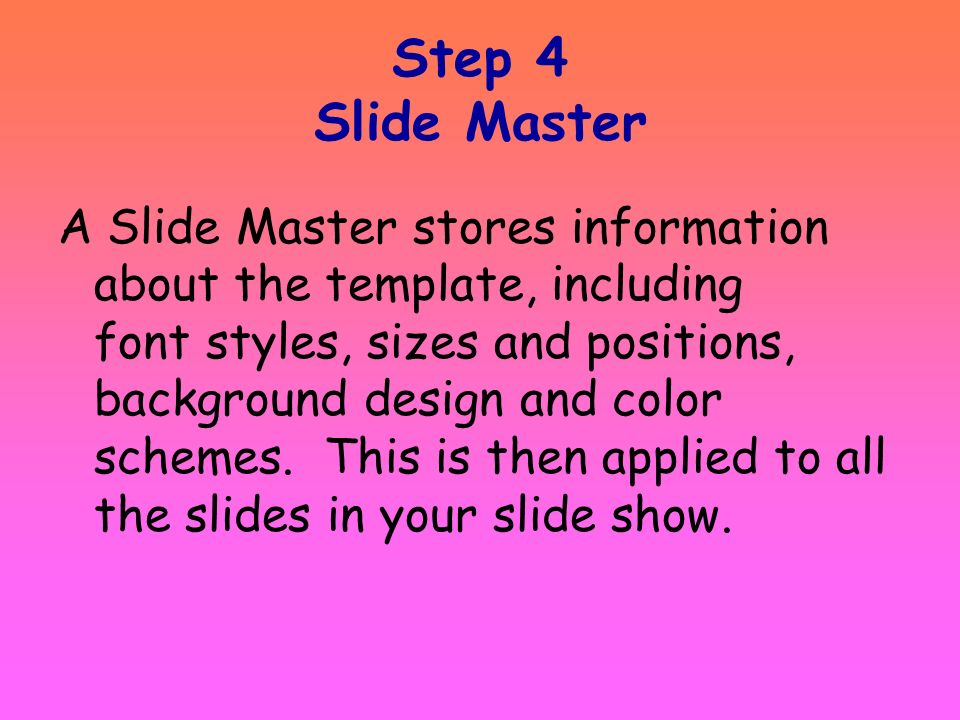 Step 4 Slide Master