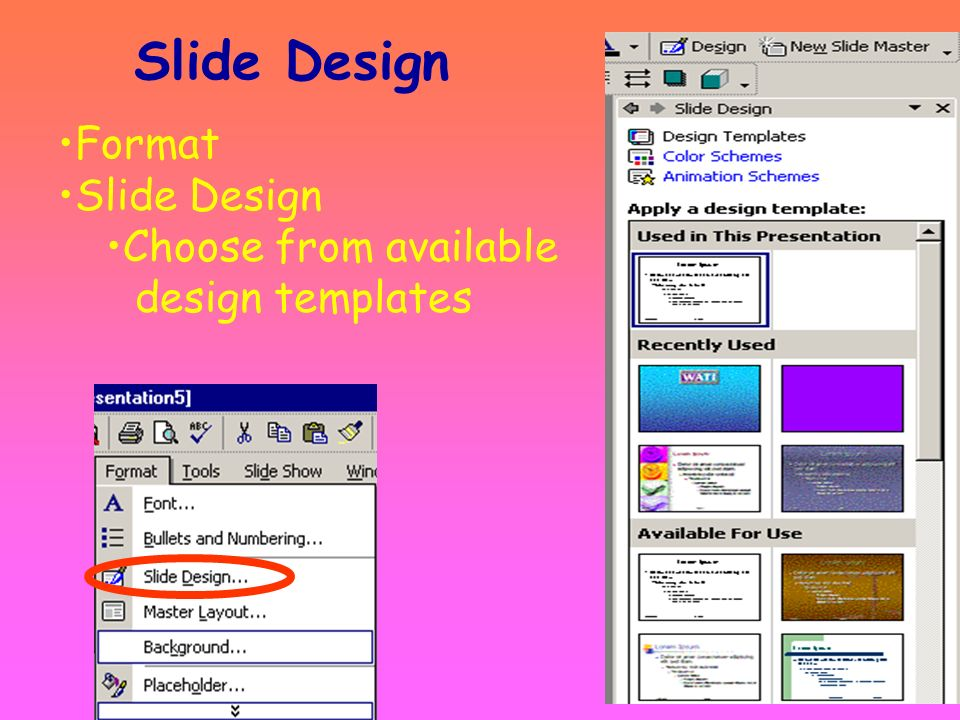 Slide Design Format Slide Design Choose from available