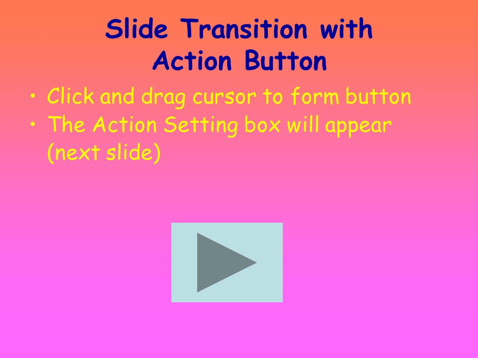 Slide Transition with Action Button