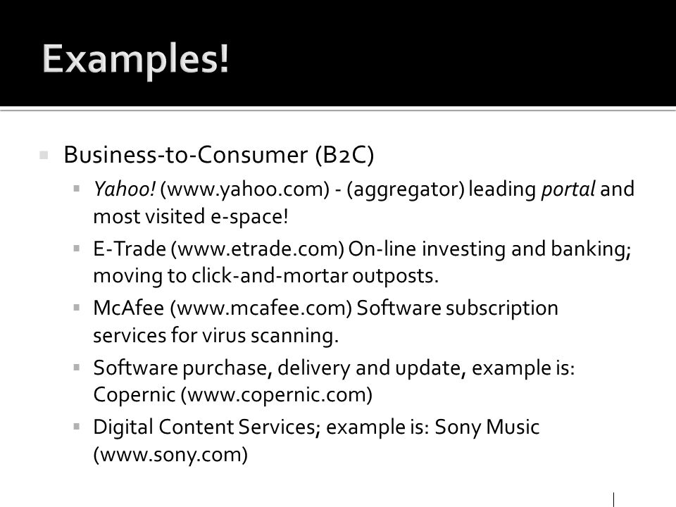 Examples! Business-to-Consumer (B2C)