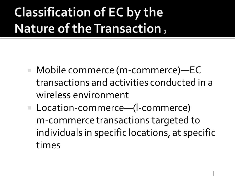 Classification of EC by the Nature of the Transaction 3