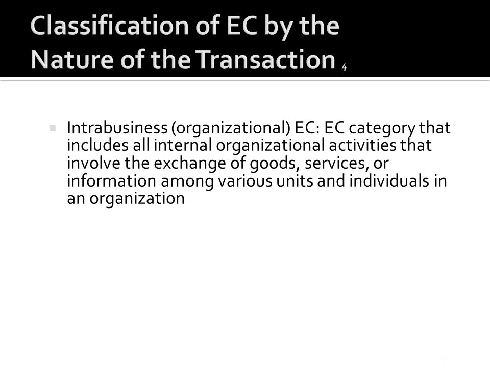 Classification of EC by the Nature of the Transaction 4