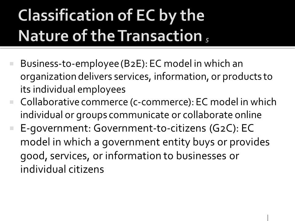 Classification of EC by the Nature of the Transaction 5