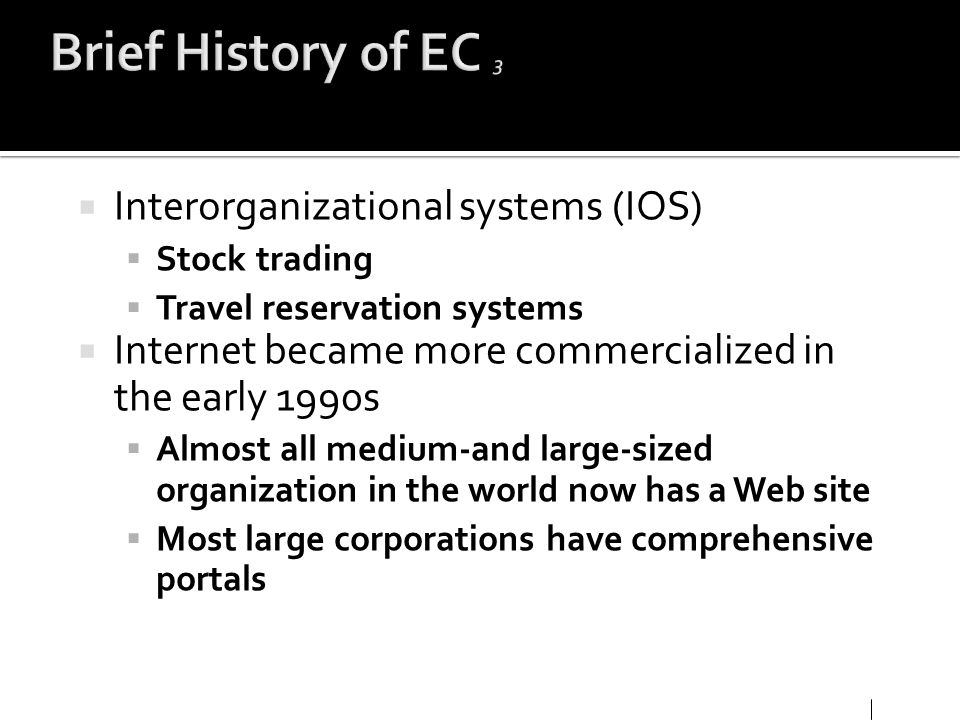 Brief History of EC 3 Interorganizational systems (IOS)