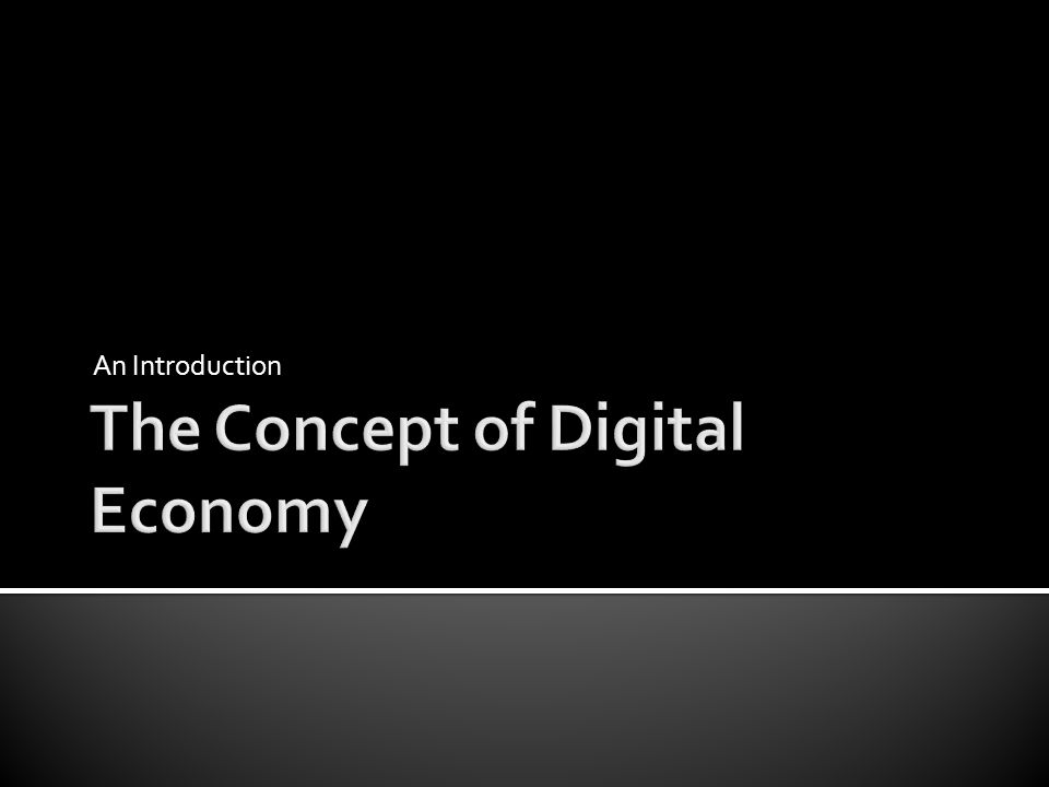 The Concept of Digital Economy