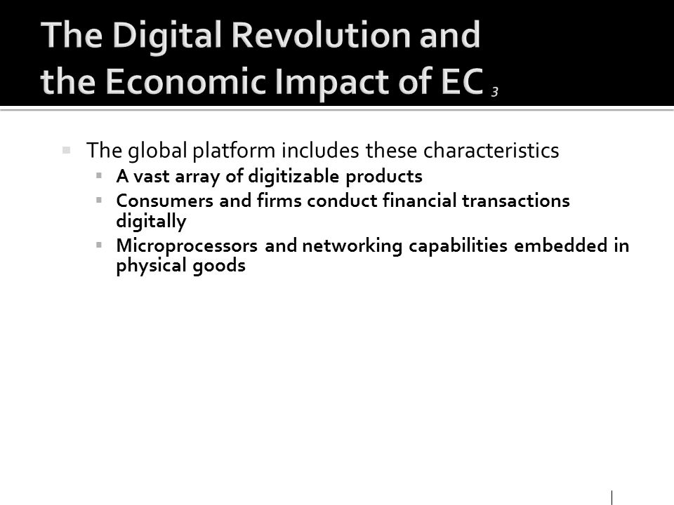 The Digital Revolution and the Economic Impact of EC 3