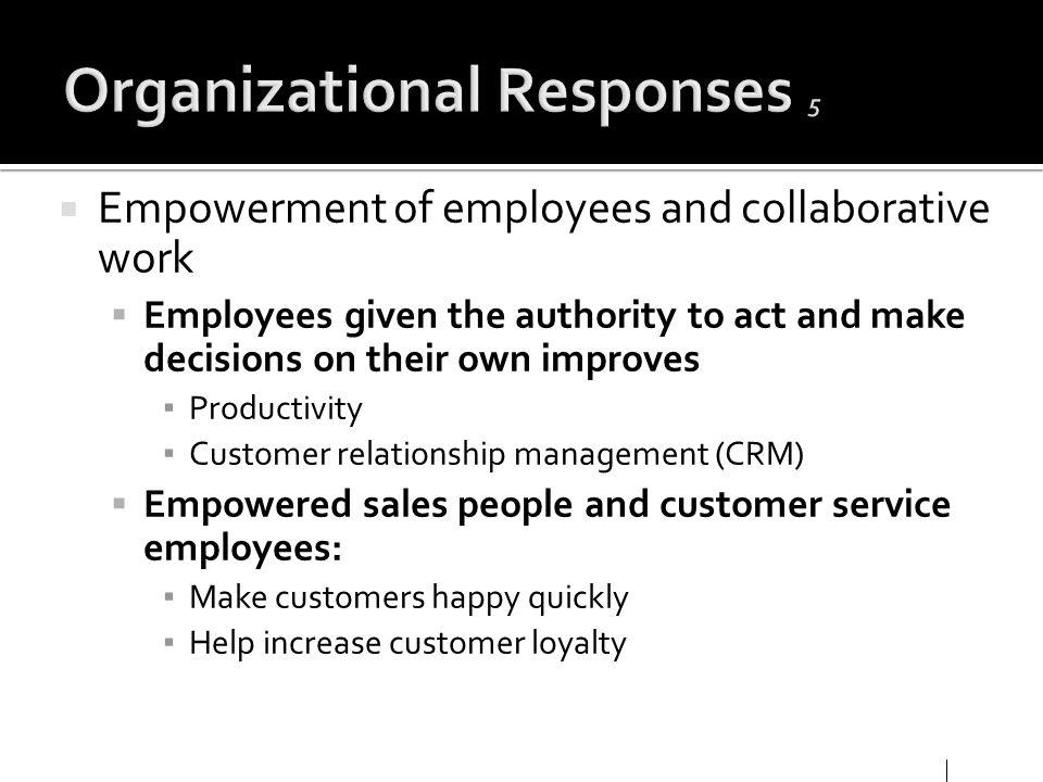 Organizational Responses 5